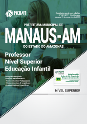 Apostila Prefeitura de Manaus - AM - Professor Nível Superior - Educação Infantil