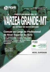 Apostila Prefeitura de Várzea Grande - MT - Comum ao Cargo de Profissional de Nível Superior do SUS
