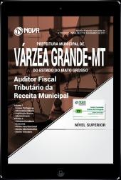 Download Apostila Prefeitura de Várzea Grande - MT PDF - Auditor Fiscal Tributário da Receita Municipal
