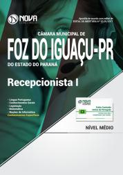 Apostila Câmara Municipal de Foz do Iguaçu - PR - Recepcionista I