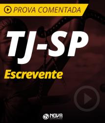 Prova Comentada  - TJ-SP Escrevente