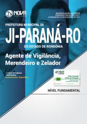 Apostila Prefeitura de Ji-Paraná-RO - Agente de Vigilância, Merendeiro e Zelador