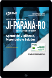 Download Apostila Prefeitura de Ji-Paraná-RO PDF - Agente de Vigilância, Merendeiro e Zelador