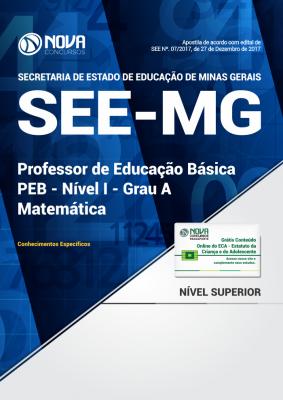 Apostila SEE-MG - Professor de Educação Básica - PEB - Nível I - Grau A: Matemática