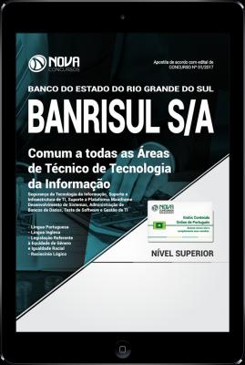 Download Apostila BANRISUL - Comum a Todas as Áreas de Técnico de Tecnologia da Informação