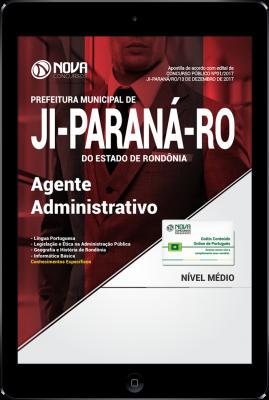 Download Apostila Prefeitura de Ji-Paraná-RO PDF - Agente Administrativo