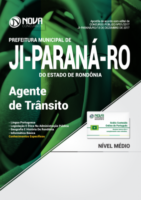Apostila Prefeitura de Ji-Paraná-RO - Agente de Trânsito