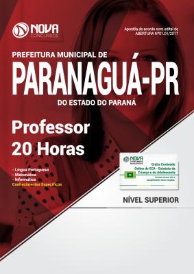 Apostila Prefeitura de Paranaguá - PR - Professor 20 Horas
