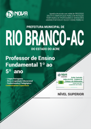 Apostila Prefeitura de Rio Branco - AC - Professor de Ensino Fundamental 1º ao 5º ano