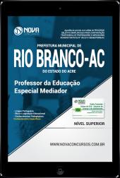 Download Apostila Prefeitura de Rio Branco - AC PDF - Professor da Educação Especial Mediador