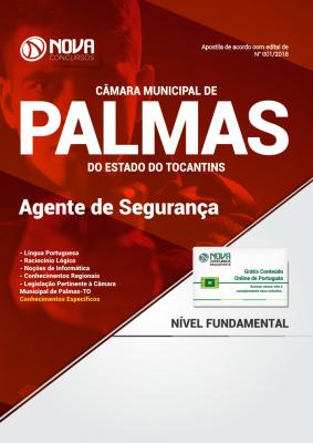 Apostila Câmara Municipal de Palmas - TO - Agente de Segurança