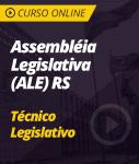 Curso Online Assembléia Legislativa (ALE) RS - Técnico Legislativo