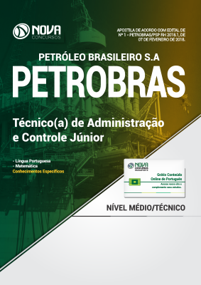Apostila PETROBRAS - Técnico(a) de Administração e Controle Júnior