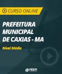 Curso Online Prefeitura de Caxias - MA - Nível Médio