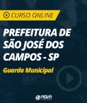 Curso Online Prefeitura de São José dos Campos - SP - Guarda Civil Municipal