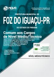 Apostila Prefeitura de Foz do Iguaçu - PR - Comum aos Cargos de Nível Médio/Técnico