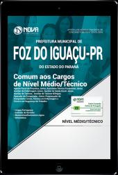 Download Apostila Prefeitura de Foz do Iguaçu - PR PDF - Comum aos Cargos de Nível Médio/Técnico
