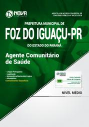 Apostila Prefeitura de Foz do Iguaçu - PR - Agente Comunitário de Saúde