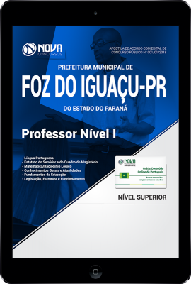 Download Apostila Prefeitura de Foz do Iguaçu - PR PDF - Professor Nível I