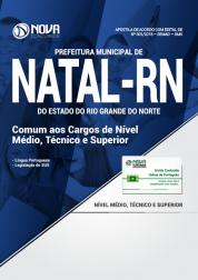 Apostila Prefeitura de Natal - RN (SMS) - Comum aos Cargos de Nível Médio, Técnico e Superior