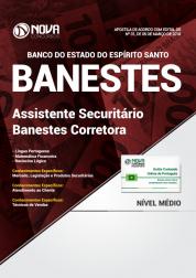 Apostila BANESTES - Assistente Securitário - Banestes Corretora