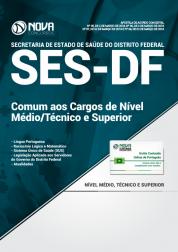 Apostila SES-DF - Comum aos Cargos de Nível Médio/Técnico e Superior
