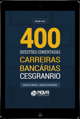 Download E-book Carreiras Bancárias CESGRANRIO - Questões Comentadas