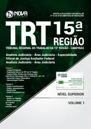 Apostila TRT 15ª Região Campinas - Analista Judiciário - Área Judiciária e Analista Judiciário – Área Judiciária Especialidade: Oficial de Justiça Avaliador Federal