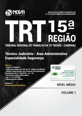 Apostila TRT 15ª Região Campinas - Técnico Judiciário - Área Administrativa - Especialidade Segurança