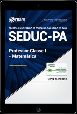 Download Apostila SEDUC-PA - Professor Classe I - Matemática (PDF)