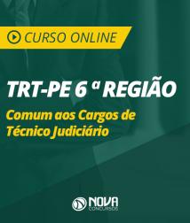 Curso Online TRT-PE 6ª Região - Comum aos Cargos de Técnico Judiciário