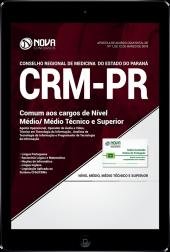 Download Apostila CRM-PR - Comum aos Cargos de Nível Médio/Técnico e Superior (PDF)