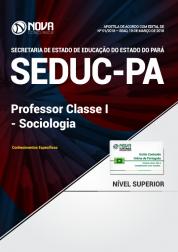 Apostila SEDUC-PA - Professor Classe I – Sociologia