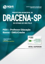 Apostila Prefeitura de Dracena - SP - Professor Educação Básica (PEB I) e EMEI/Creche
