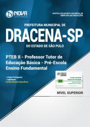 Apostila Prefeitura de Dracena - SP - Professor Tutor de Educação Básica - Pré-Escola / Ensino Fundamental