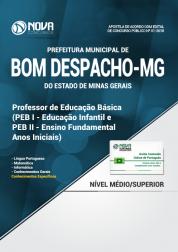 Apostila Prefeitura de Bom Despacho - MG - PEB 1 e PEB 2 - Professor de Educação Básica