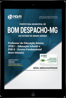 Download Apostila Prefeitura de Bom Despacho - MG - PEB 1 e PEB 2 - Professor de Educação Básica (PDF)