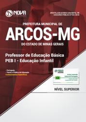 Apostila Prefeitura de Arcos - MG - Professor PEB I - Educação Infantil