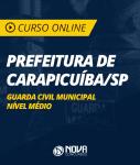 Curso Online Prefeitura Municipal de Carapicuíba SP - Guarda Civil Municipal - Nível Médio