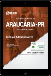 Download Apostila Prefeitura de Araucária - PR - Técnico Administrativo (PDF)