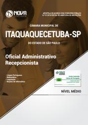 Apostila Câmara de Itaquaquecetuba  - SP - Oficial Administrativo e Recepcionista