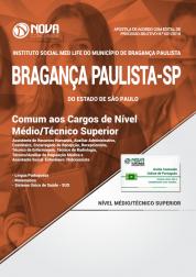 Apostila Instituto Social Med Life de Bragança Paulista - SP - Comum aos Cargos de Nível Médio/Técnico e Superior