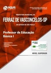 Apostila Prefeitura de Ferraz de Vasconcelos - SP - Professor de Educação Básica I