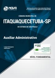 Apostila Câmara de Itaquaquecetuba  - SP - Auxiliar Administrativo
