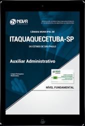 Download Apostila Câmara de Itaquaquecetuba  - SP - Auxiliar Administrativo (PDF)