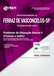 Apostila Prefeitura de Ferraz de Vasconcelos - SP - Professor de Educação Básica II (Comum a Todos)