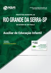 Apostila Prefeitura de Rio Grande da Serra - SP - Auxiliar de Educação Infantil