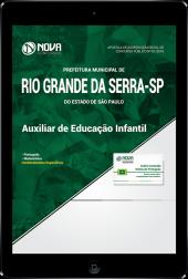 Download Apostila Prefeitura de Rio Grande da Serra - SP - Auxiliar de Educação Infantil (PDF)