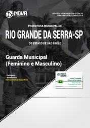 Apostila Prefeitura de Rio Grande da Serra - SP - Guarda Municipal (Feminino e Masculino)