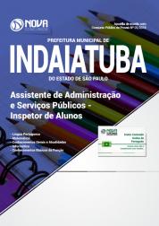 Apostila Prefeitura de Indaiatuba - SP - Assistente de Administração e Serviços Públicos - Inspetor de Alunos